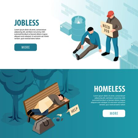 Jobless and homeless horizontal banners with  poor and hungry people need job and roof overhead isometric vector illustration