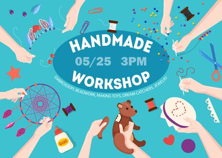 Handmade creative workshop announcement poster with date time hands assembling teddy bear embroidering flat background vector illustration