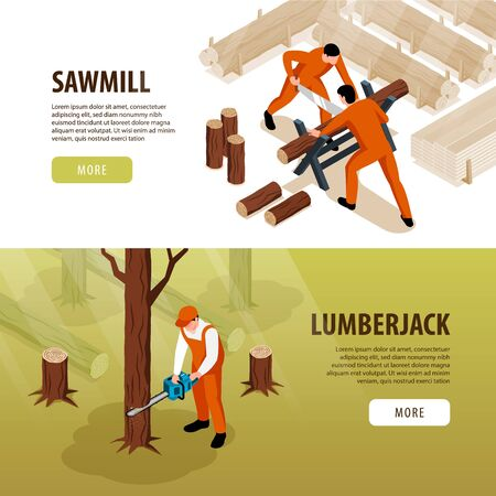 Isometric sawmill woodworking banners set with clickable buttons text and compositions of working people and wood vector illustration