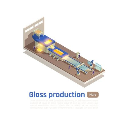 Flat glass sheets production line isometric composition with furnace floating molted glass on metal bed vector illustration