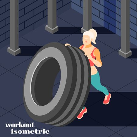 High intensity effective workout fitness training isometric composition with woman tire flipping building muscles exercises vector illustration Ilustrace
