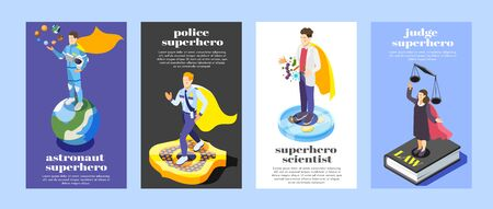 Ordinary professionals as superheroes  4 isometric vertical posters set with astronaut police officer scientist judge