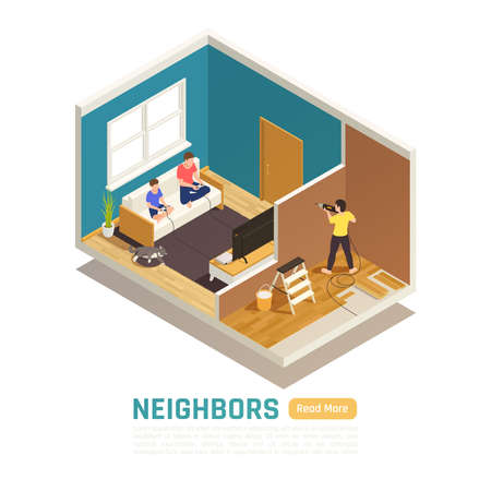 Neighbor relations conflicts isometric composition with next door tenant causing excessive noise by drilling vector illustration