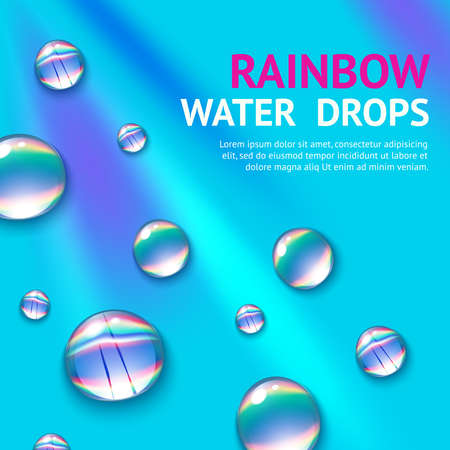 Realistic water drops with colorful rainbow reflection inside poster vector illustration