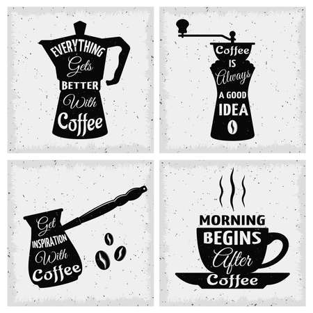 Four square coffee quotes icon set with everything gets better with coffee coffee is always a good idea and different descriptions vector illustration