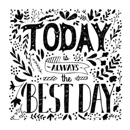 Hand drawn monochrome quote with calligraphic font floral and leafy ornament ribbon and arrows vector illustration