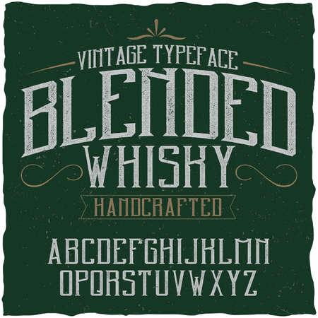 Vintage label typeface named Blended Whisky. Good font to use in any vintage labels or logo.