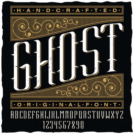 Handcrafted ghost poster with original label font on black