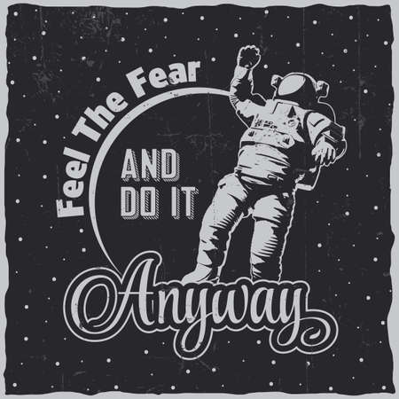 Cosmic space poster with words feel the fear do it anyway and astronaut Vecteurs