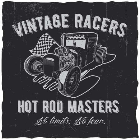 Vintage racers poster with hot rod masters for design t-shirt vector illustration