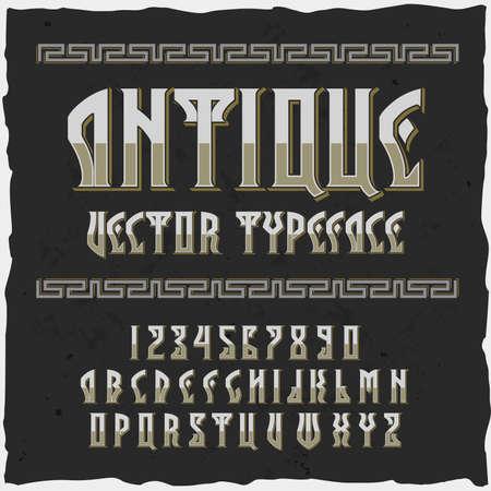 "Original label typeface named ""Antique"". Good handcrafted font for any label design."