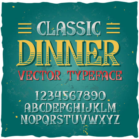 """Original label typeface named """"Classic dinner"""". Good handcrafted font for any label design."""