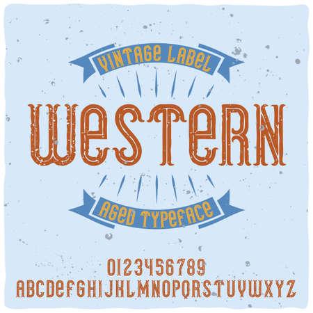 """Original label typeface named """"Western"""". Good handcrafted font for any label design. Vector Illustration"""