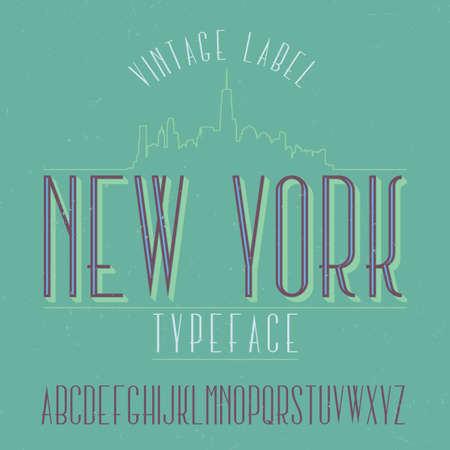 Vintage label typeface named New York. Good font to use in any vintage labels