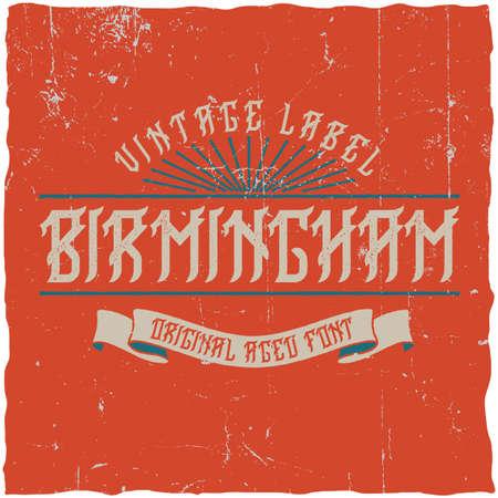 Vintage label typeface named Birmingham. Good font to use in any vintage labels.