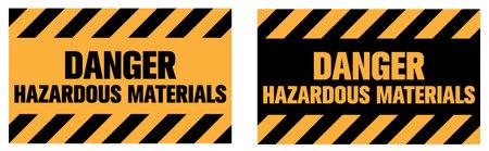 Danger, Hazardous Materials warning sign. Eps10 vector illustration.