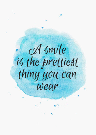 inspiring: Inspiring Quote about Smile on Watercolor blue turquoise Background. Hand drawn lettering, calligraphy. Illustration