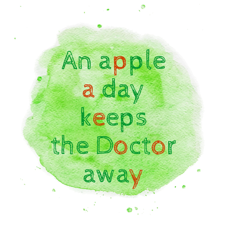 keeps: Vector inspirational typography poster. An apple a day keeps the Doctor away. Illustration
