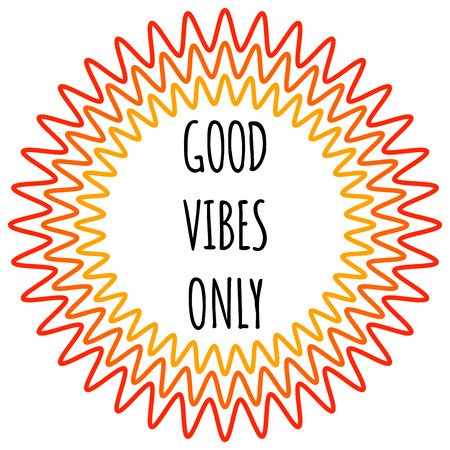 vibes: Good vibes only Poster