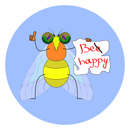 faint: funny fly with the words Be Happy. insect proposes not to faint for your design. . . .