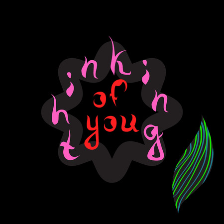 thinking of you: Inscription on flower Thinking of you. the text is written on a flower with a leaf for your design. .....