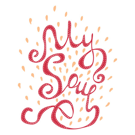My Soul hand lettering text. handmade vector calligraphy for your design Illustration