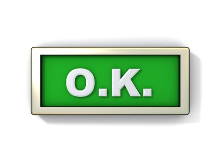 way out: 3d illustration of o.k. sign or button