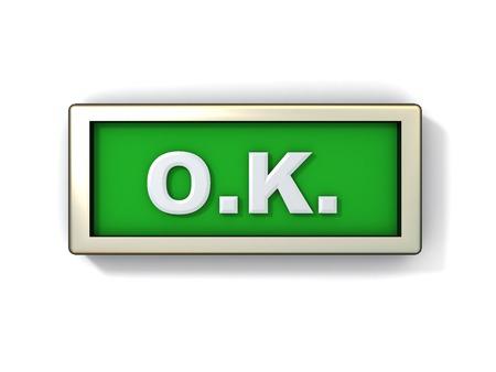 salidas de emergencia: 3d ilustración de o.k. signo o el botón  Foto de archivo