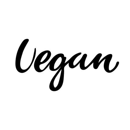 Vegan hand drawn  , lable. Vector illustration eps 10 for food and drink, restaurants, menu, bio markets and organic products. Brush lettering, calligraphy