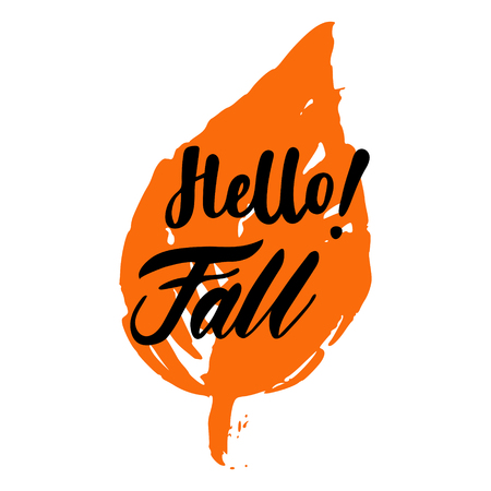 calendario octubre: Greeting card with phrase Hello Fall. Spot on the isolated illustration: brush calligraphy, hand lettering. Inspirational typography poster. For calendar, postcard and decor.