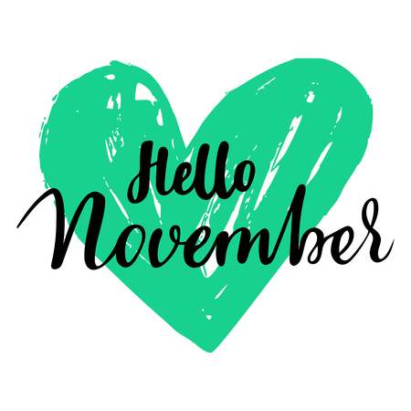 Greeting card with phrase Hello November. Heart on the background.