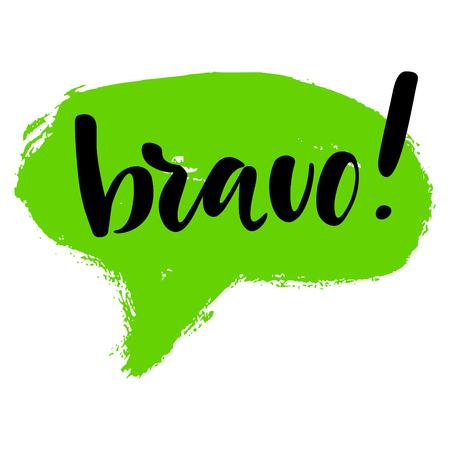 Bravo groet en felicitatie kaart. Een uitdrukking voor succesvol en goed werken met een groene vlek op de achtergrond. Vector geïsoleerde illustratie: borstel kalligrafie, hand belettering.