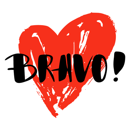 Bravo greeting and congratulation card. A phrase for successful and good works with a red spot on the background. Vector isolated illustration: brush calligraphy, hand lettering. Illustration