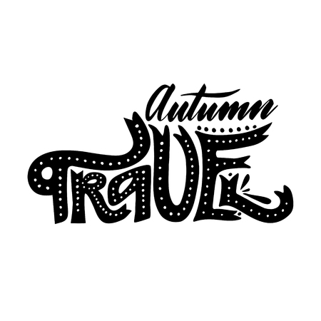 Autumn travel. Isolated vector, calligraphic inspiring phrase. Hand calligraphy. Modern seasonal tourist design for logo, banners, emblems, prints, photo overlays, t shirts, posters, greeting card.