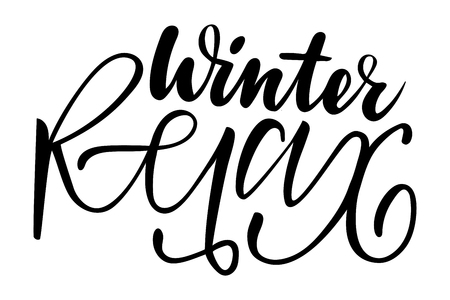 Winter relax. Isolated vector, calligraphic inspiring phrase. Hand calligraphy. Modern seasonal tourist design for logo, banners, spa, emblems, prints, photo overlays, t shirts, posters, greeting card