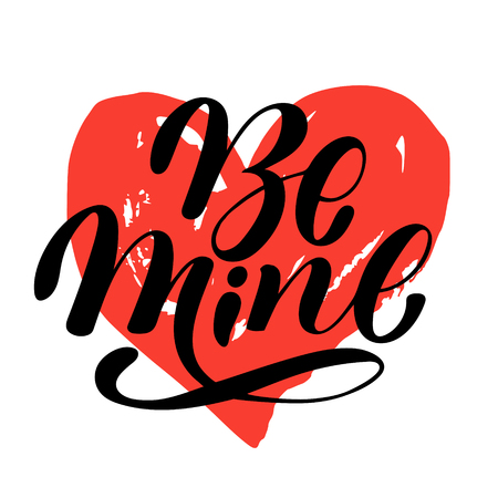 Hand calligraphy lettering text with red heart: Be mine, isolated vector quote and phrase illustration on white background. Valentine day quote. Typography and lettering text for cards, posters, print 矢量图像