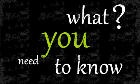 need: What you need to know sketched on a chalkboard