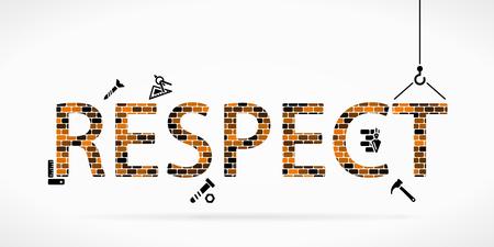 respect: Build respect construction site Illustration