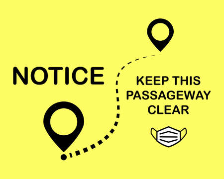 Vector illustration Symbol sign information Notice Keep this passageway clear with face mark icon