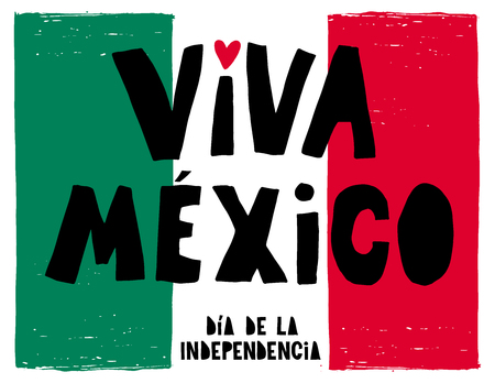 Hand Drawn Viva Mexico Vector Poster. Green, White and Red Mexican Flag in the Background. Black and Written Letters. Red Heart. Mexican Independence Day.