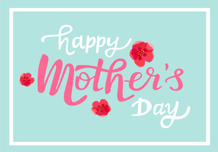 Happy Mother's day text with flowers on blue framed background, Vector illustration.
