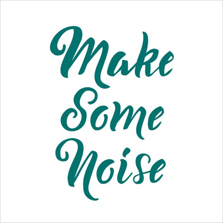 Make some noise lettering on isolated background as T-shirt design, print, logo design, badge, tag, icon. Vector illustration Stock Illustratie
