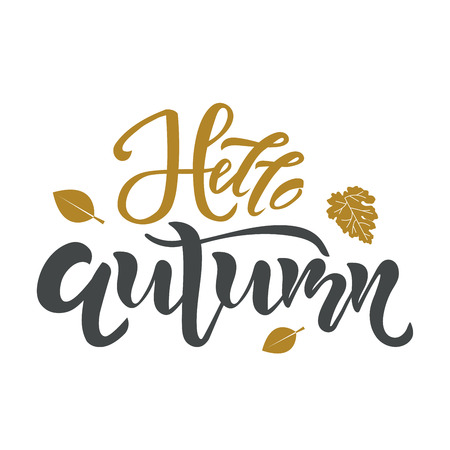 Hello Autumn text. Calligraphy, lettering design. Typography for greeting cards, posters, banners. Isolated vector illustration with leaf