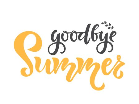 Goodbye Summer text. Calligraphy, lettering, quote design. Typography for greeting cards, posters and banners. Isolated vector illustration.