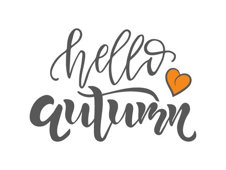 Hello Autumn text. Calligraphy lettering design. Typography for greeting cards, posters, banners. Isolated vector illustration.