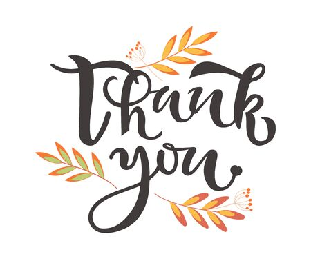 Thank You hand drawn text with leaves on background. Thank-you quote. Calligraphy, lettering design. Typography for greeting card, poster, icon and logo.
