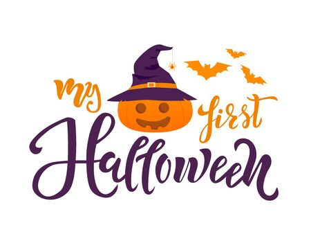 My first Halloween quote. Calligraphy text, lettering design with bats, pumpkin and spider. Typography for greeting card, poster, banner, kids clothes.