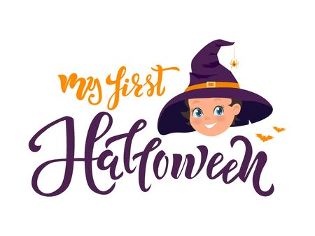 My first Halloween quote. Calligraphy text, lettering design with Girl in old hat and spider on hat. Typography for greeting card, poster, banner, kids clothes.