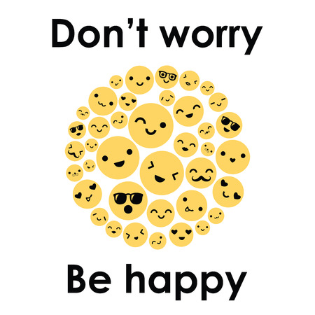vector illustration for happy smiling yellow faces in circle shape design and with positive text Be Happy Dont Worry