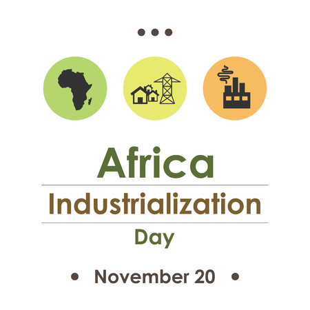 industrialization: Africa Industrialization Day in November. Illustration